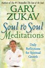 Soul to Soul Meditations Daily Reflections for Spiritual Growth
