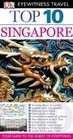 DK Eyewitness Top 10 Travel Guide Singapore
