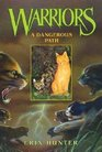A Dangerous Path (Warriors; Book 5)