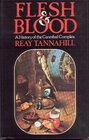 Flesh and blood A history of the cannibal complex