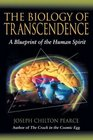 The Biology of Transcendence : A Blueprint of the Human Spirit