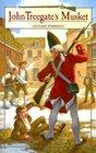 John Treegate's Musket (Living History Library)