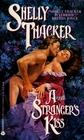 A Stranger's Kiss (Avon Romantic Treasure)
