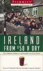 Frommer's Ireland from 50 a Day
