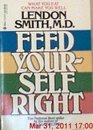 Feed Yourself Right