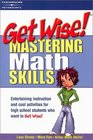 Get Wise Mastering Math Skills