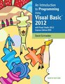 Intro to Programming Using Visual Basic 2012 plus MyProgrammingLab with Pearson eText -- Access Card Package