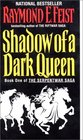 Shadow of a Dark Queen (Serpentwar, Bk 1)