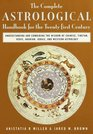 The Complete Astrological Handbook for the 21st Century
