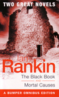 The Black Book / Mortal Causes (Inspector Rebus, Bks 5 & 6)