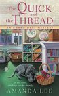 The Quick and the Thread (Embroidery Mystery, Bk 1)