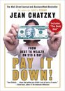 Pay It Down! : From Debt to Wealth on $10 a Day