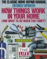 How Things Work in Your Home And What to Do When They Dont