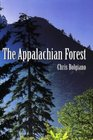 The Appalachian Forest, A Search For Roots and Renewal