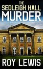 THE SEDLEIGH HALL MURDER a gripping crime mystery full of twist