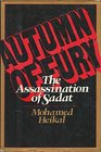 Autumn of fury The assassination of Sadat