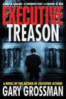 Executive Treason A Novel