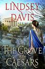 The Grove of the Caesars A Flavia Albia Novel
