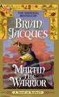Martin the Warrior (Redwall, Book 6)