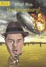 What Was the Hindenburg