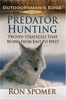 Predator Hunting  Proven Strategies that Work from East to West