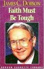 Faith Must Be Tough/Cassette
