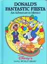 Donald's Fantastic Fiesta: An Adventure in Mexico