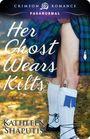 Her Ghost Wears Kilts