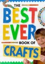 The Best Ever Book of Crafts