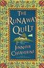 The Runaway Quilt (Elm Creek Quilts, Bk 4)