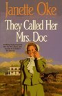 They Called Her Mrs. Doc (Women of the West, Bk 5)