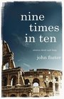 Nine Times in Ten Short Stories and Long