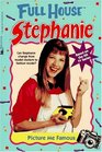 Picture Me Famous (Full House Stephanie)