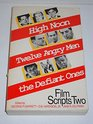 Film Scripts Two/High Noon Twelve Angry Men the Defiant Ones