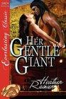 Her Gentle Giant: No Regrets / Remember to Dance (Divine Creek Ranch, Bk 2)