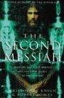 Second Messiah Templars the Turin Shroud and the Great Secret of Freemasonry