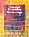 Special Education Technology Classroom Applications