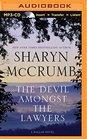 The Devil Amongst the Lawyers A Ballad Novel