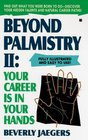 Beyond Palmistry II: Your Career Is in Your Hands