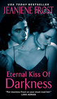 Eternal Kiss of Darkness (Night Huntress World, Bk 2)