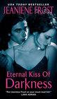 Eternal Kiss of Darkness (Night Huntress World, Bk 2)