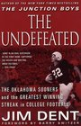 The Undefeated The Oklahoma Sooners and the Greatest Winning Streak in College Football