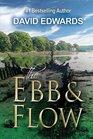 The Ebb  Flow