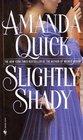 Slightly Shady (Lavinia Lake and Tobias March, Bk 1)