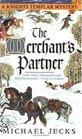 The Merchant's Partner (Knights Templar, No 2)