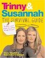 Trinny  SusannahThe Survival Guide