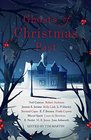 Ghosts of Christmas Past A chilling collection of modern and classic Christmas ghost stories