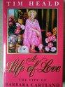 A Life of Love Barbara Cartland