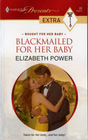 Blackmailed for Her Baby (Bought for Her Baby) (Harlequin Presents Extra, No 20)