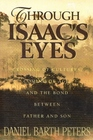 Through Isaac's Eyes; Crossing of Cultures, Coming of Age, and the Bond Between Father and Son